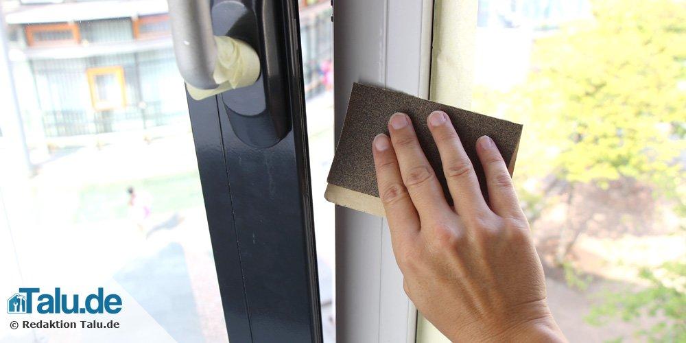 Fenster anschleifen