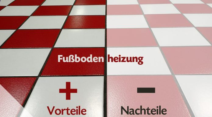 Fußbodenheizung Vorteile