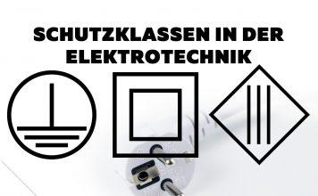 Schutzklassen in der Elektrotechnik