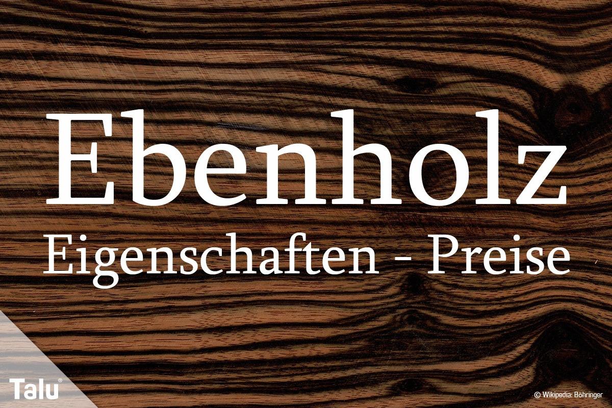 Beliebt Ebenholz - Infos zu Farbe, Eigenschaften und Preisen - Talu.de FO61