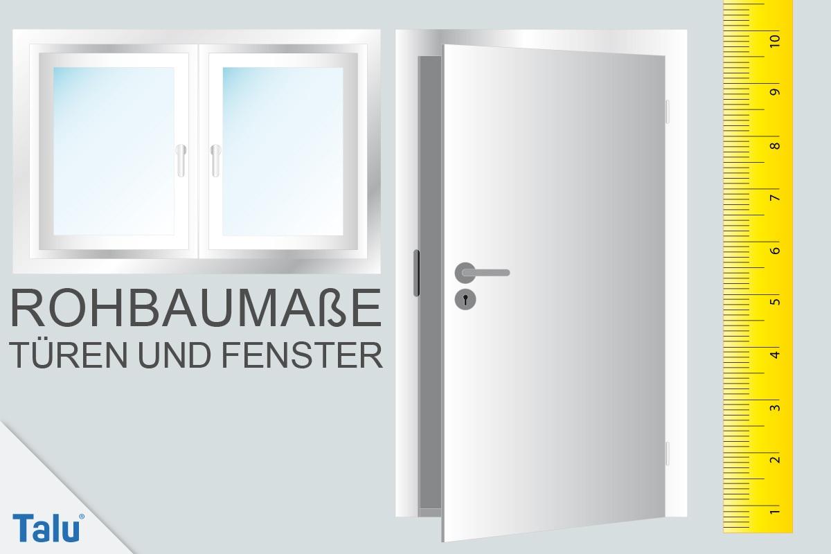 Hervorragend Rohbaumaße von Türen und Fenstern nach DIN inkl. PDF - Talu.de JA04