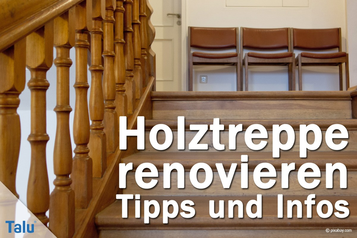 holztreppe renovieren - diy-anleitung und kosten-beispiel - talu.de