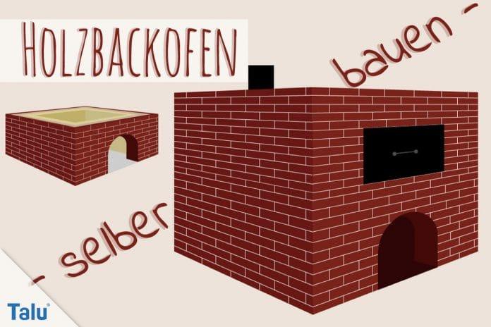 Holzbackofen selber bauen - Kostenlose Bauanleitung - Talu.de