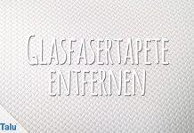 Glasfasertapete entfernen
