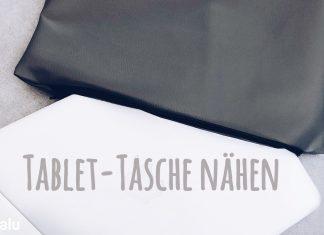 Tablet-Tasche nähen