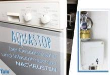 Aquastop bei Waschmaschine und Geschirrspüler nachrüsten