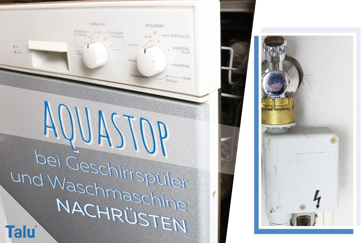 Funktioniert aquastop wie Spülmaschine mit