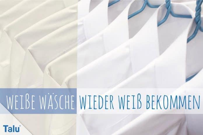Weiße Wäsche wieder weiß bekommen