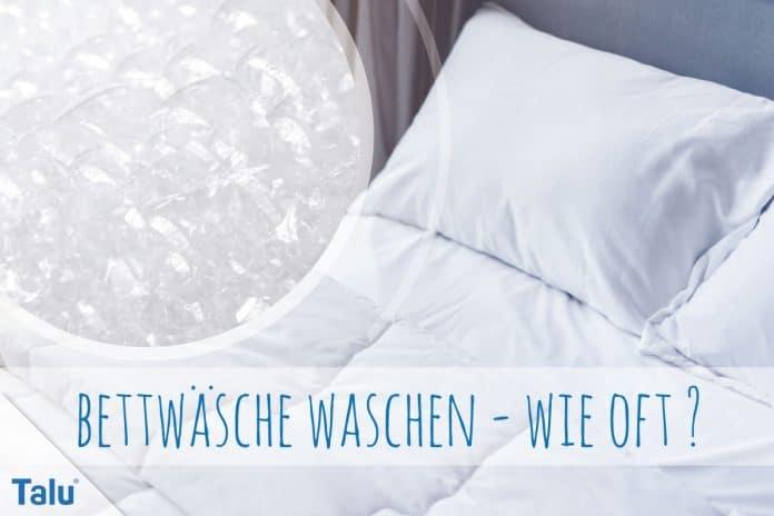 Bettwäsche Waschen Wie Oft Und Bei Wieviel Grad Auf Links Oder