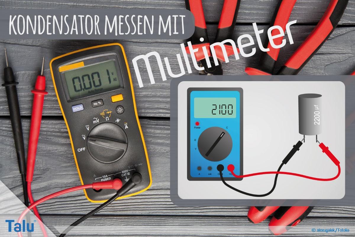 Kondensator messen mit Multimeter | DIY-Anleitung - Talu.de