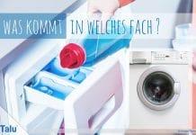 was kommt in welches Fach bei Waschmaschine, Waschmittel und Weichspüler