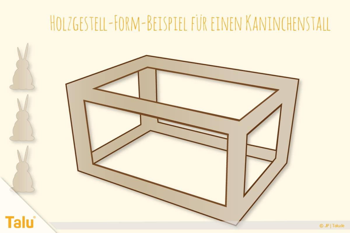 Kaninchenstall selber bauen, Hasenstall selber bauen, Holzgestell