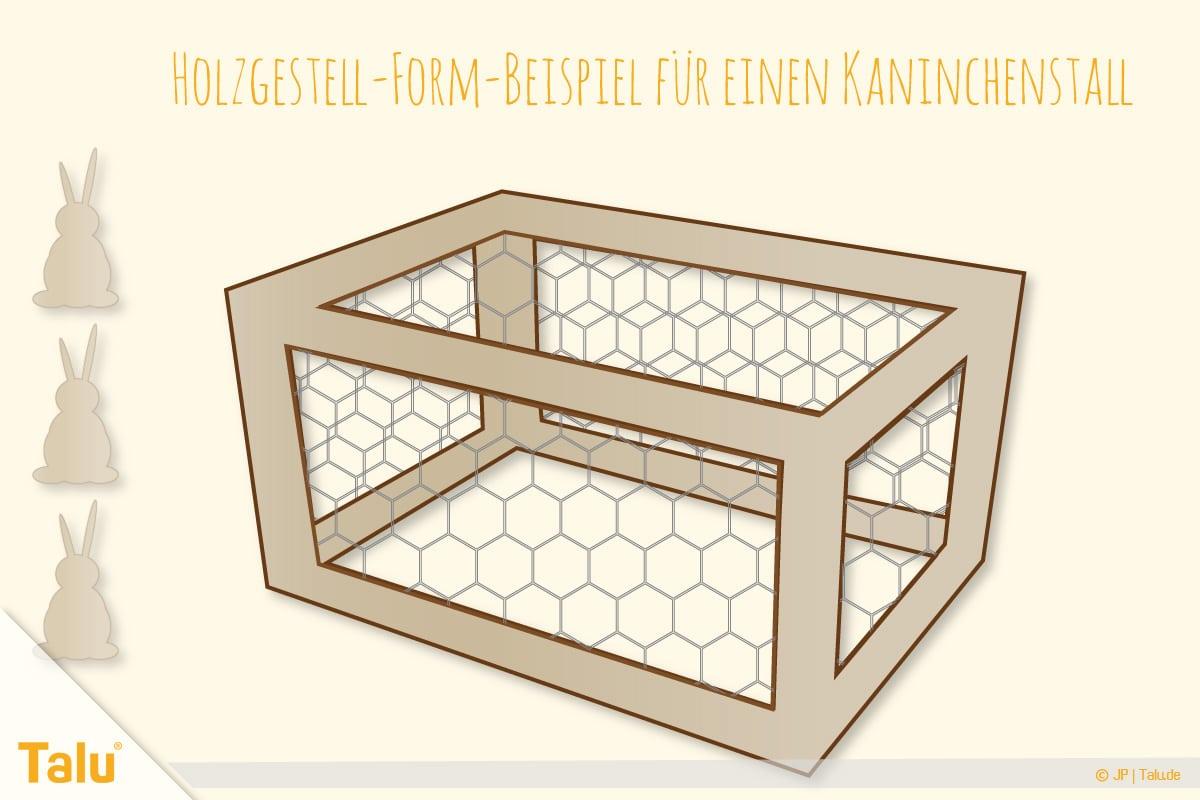 Kaninchenstall selber bauen, Hasenstall selber bauen, Holzgestellform mit Hasendraht