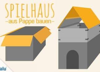 Spielhaus aus Pappe bauen, Anleitung für ein Papphaus