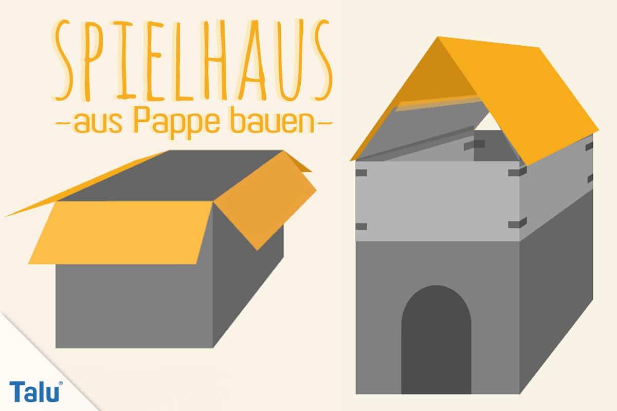 Spielhaus Aus Pappe Bauen Anleitung Für Ein Papphaus Talude
