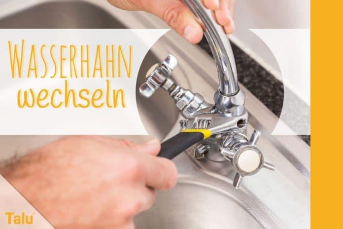 Wasserhahn an der Spüle wechseln, Anleitung