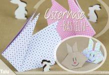 Osterhase basteln, Anleitung fürs Osterhasen falten