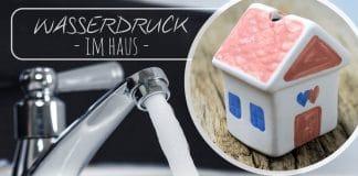 Wasserdruck im Haus, wieviel Bar sind im EFH üblich