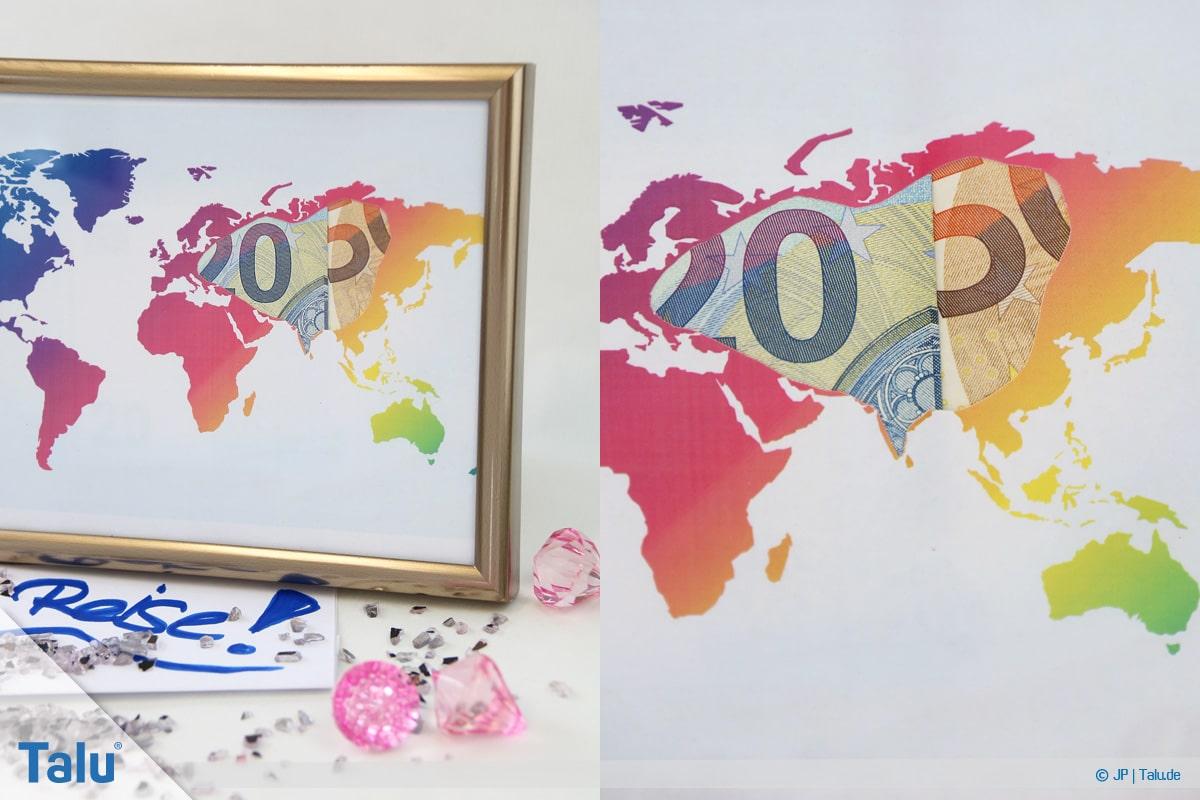 Geldgeschenke und Gutscheine originell verpacken, Weltkarte mit Geldscheinen