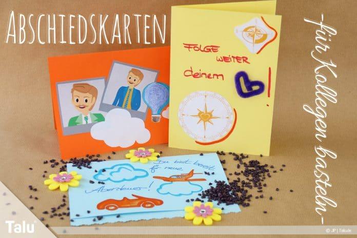 Abschiedskarten für Kollegen basteln, Anleitung, Vorlagen und Sprüche