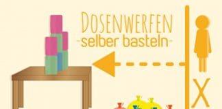 Dosenwerfen selber basteln, Anleitung und Spiele-Tipps