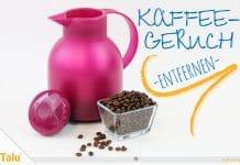 Kaffeegeruch aus Thermoskanne, Plastik & Co. entfernen, Anleitung