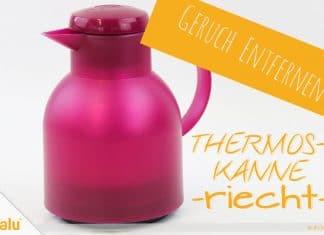 Thermoskanne riecht, so entfernen Sie üblen Geruch, Anleitung