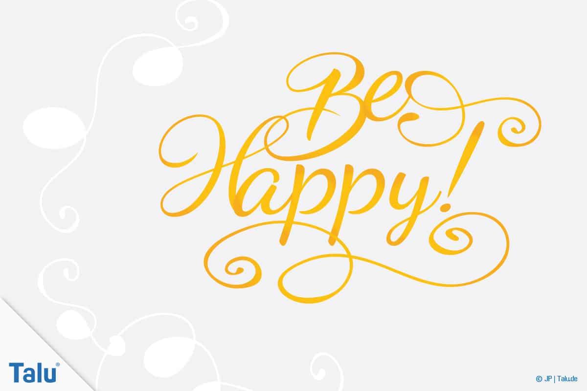 Handlettering, Sprüche für jede Gelegenheit, Spruch Be Happy