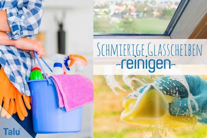 Schmierige und fettige Glasscheiben reinigen, Fettfilm & Co.