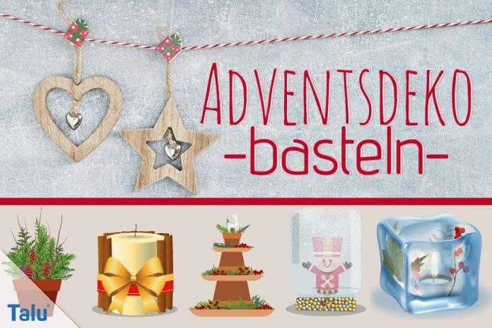 Adventsdeko basteln, Ideen für die Adventsdekoration