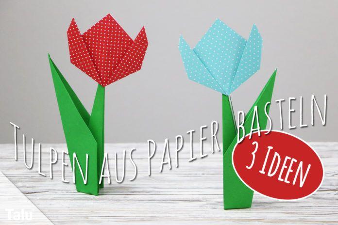 Tulpe aus Papier basteln
