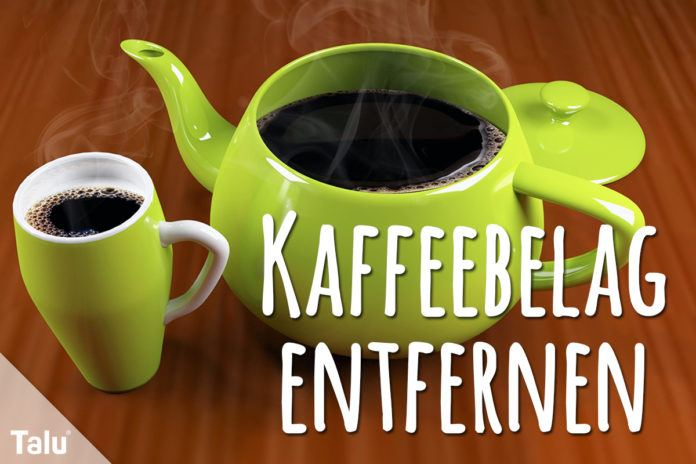 Kaffeebelag entfernen
