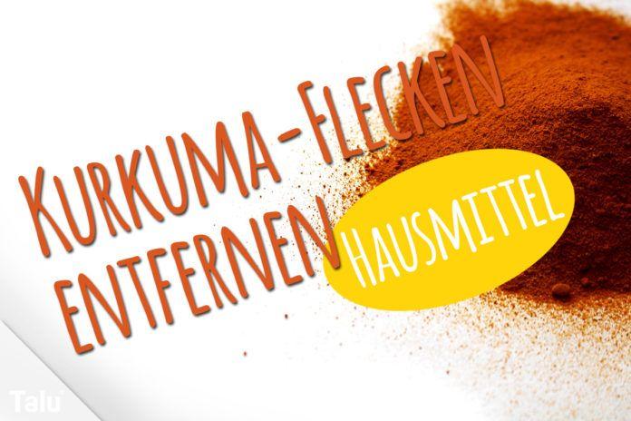 Kurkuma-Flecken entfernen