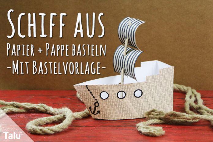 Schiff aus Papier und Pappe basteln