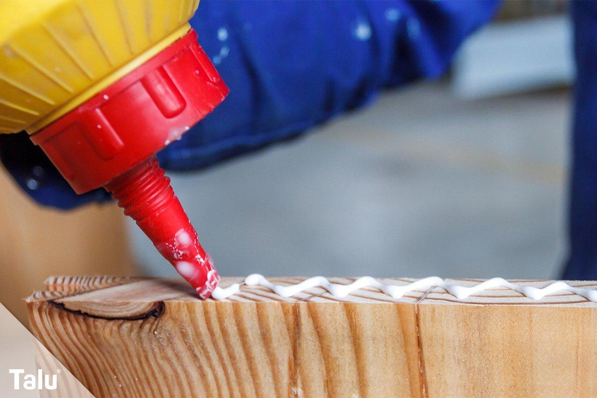 Holz kleben mit Holzleim