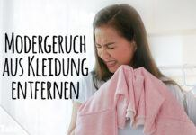 Modergeruch aus Kleidung entfernen